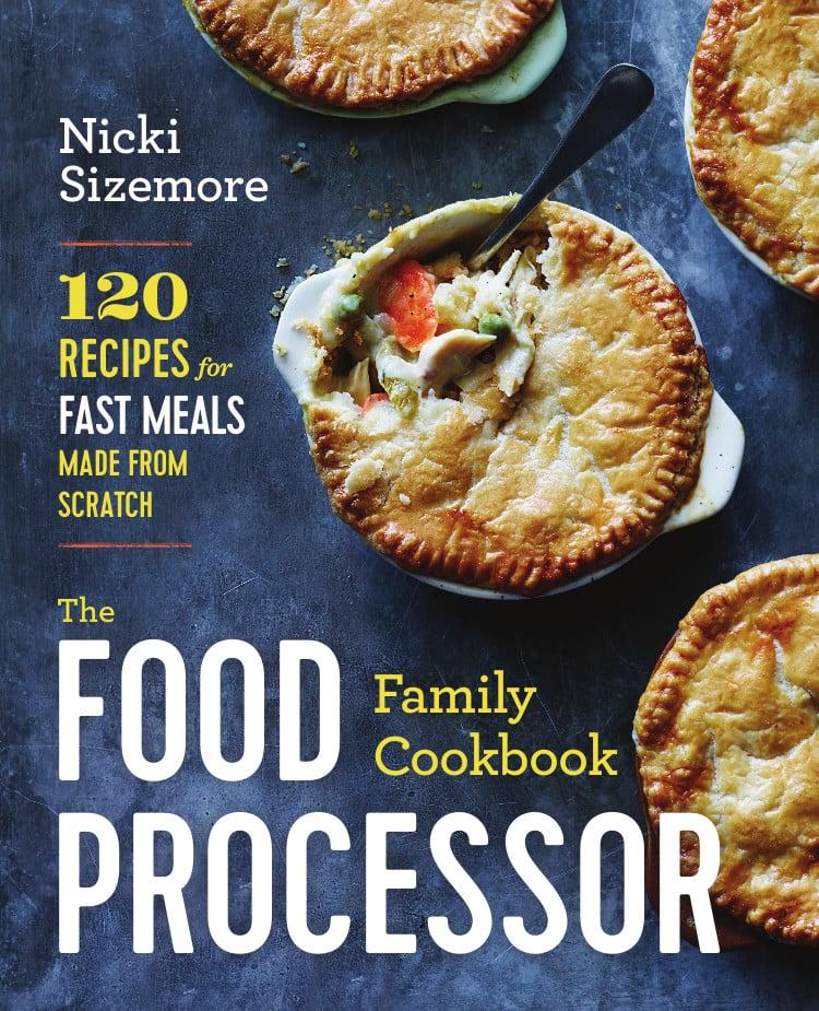Food Processor Family Cookbook