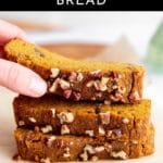 Healthy pumpkin bread stacked on a plate.
